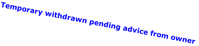 Temporary withdrawn pending advice from owner